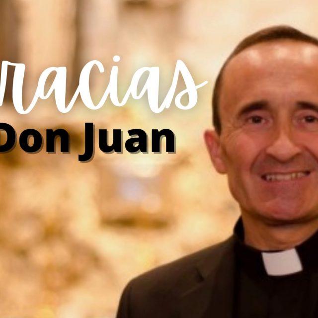 ¡Muchas gracias, don Juan!